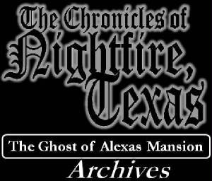 The Ghost of Alexas Mansion Archives